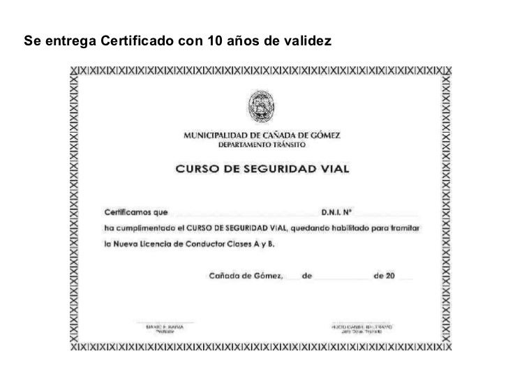 <ul><li>Se entrega Certificado con 10 años de validez </li></ul>