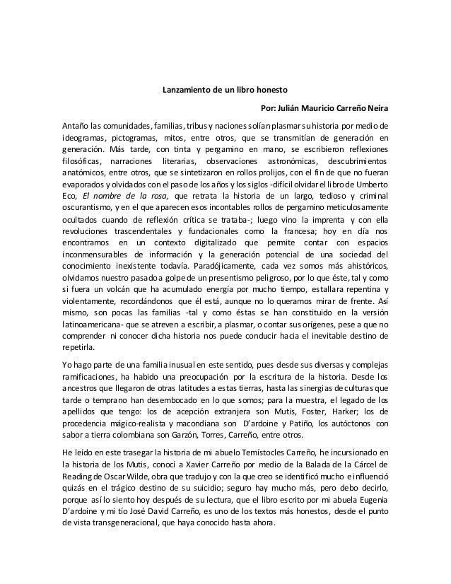 Lanzamiento de un libro honesto Por: Julián Mauricio Carreño Neira Antaño las comunidades, familias, tribus y naciones sol...