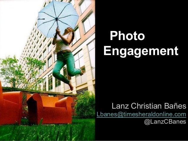 Photo Engagement  Lanz Christian Bañes Lbanes@timesheraldonline.com @LanzCBanes
