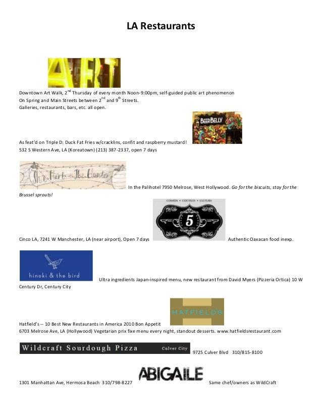LA Restaurants                       ndDowntown Art Walk, 2 Thursday of every month Noon-9:00pm, self-guided public art ph...