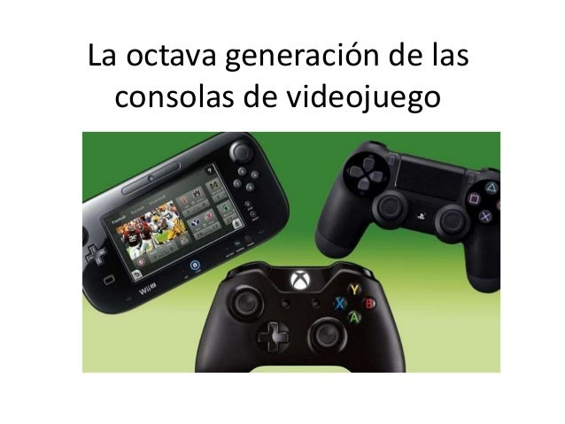 La octava generación de las consolas de videojuego