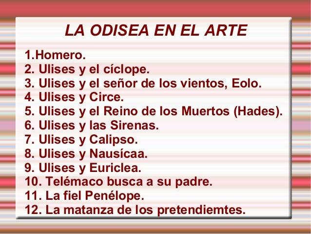 LA ODISEA EN EL ARTE1.Homero.2. Ulises y el cíclope.3. Ulises y el señor de los vientos, Eolo.4. Ulises y Circe.5. Ulises ...