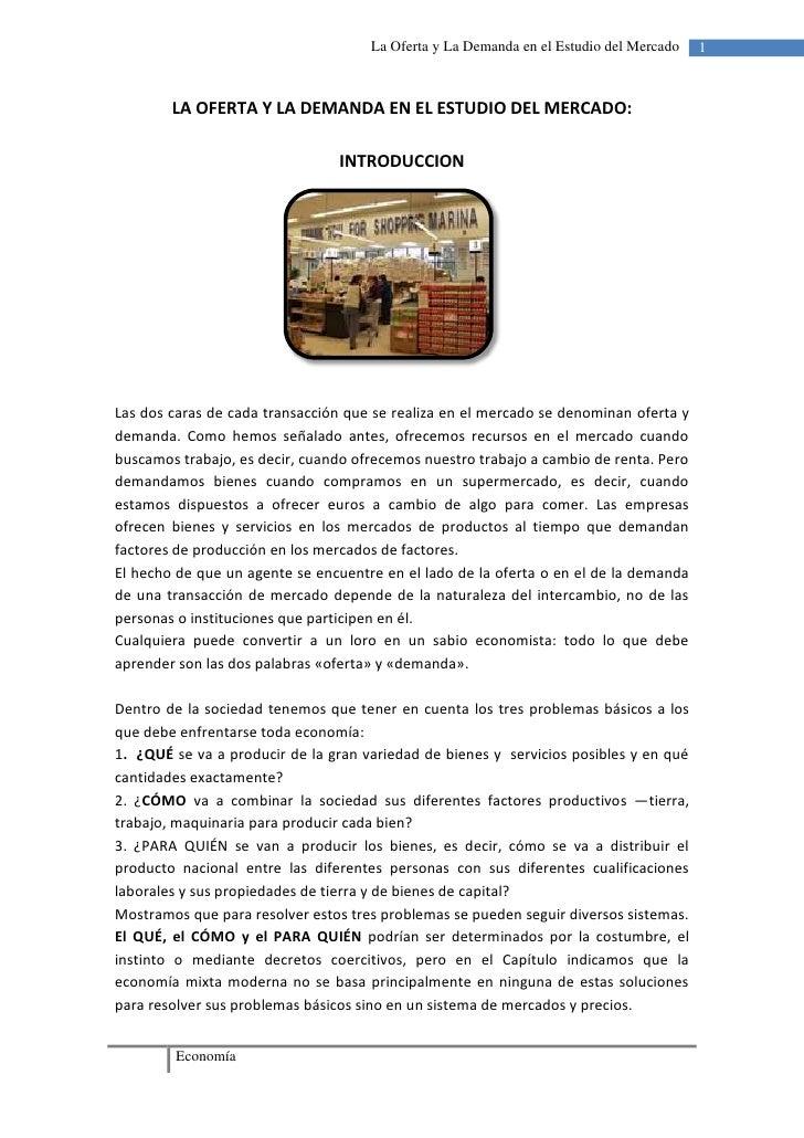 LA OFERTA Y LA DEMANDA EN EL ESTUDIO DEL MERCADO:<br />INTRODUCCION<br />1624965160655<br />Las dos caras de cada transacc...