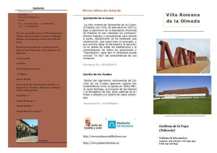 Saldaña  Oficina turismo                                   Otros sitios de interés  La Casona  Plaza de San Pedro s/n.    ...