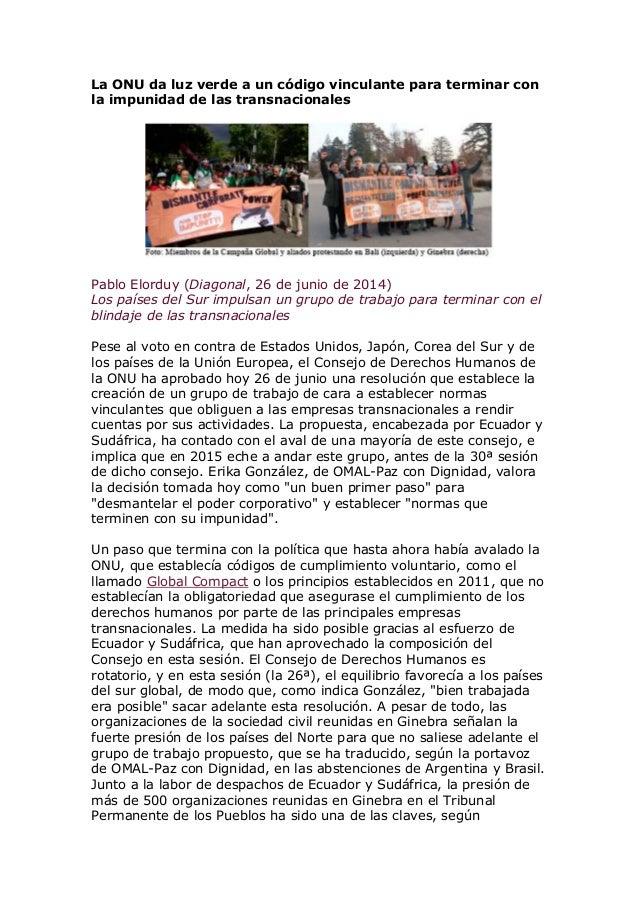 La ONU da luz verde a un código vinculante para terminar con la impunidad de las transnacionales Pablo Elorduy (Diagonal, ...