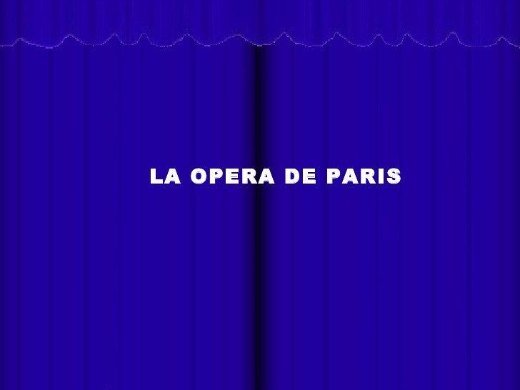 La Opera De Paris