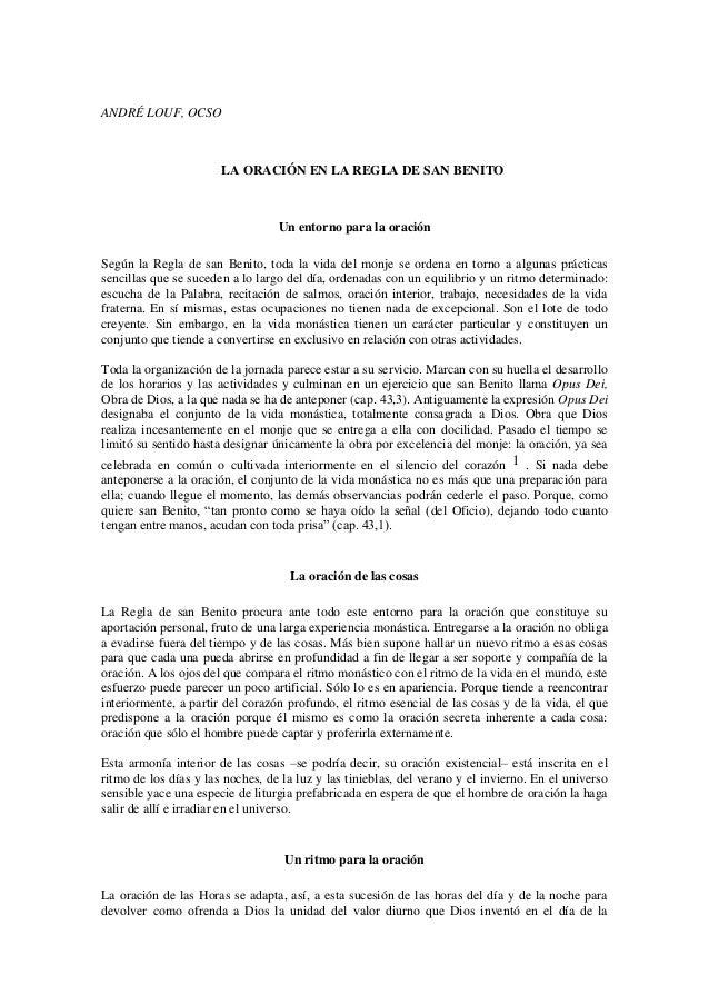 ANDRÉ LOUF, OCSO                       LA ORACIÓN EN LA REGLA DE SAN BENITO                                  Un entorno pa...