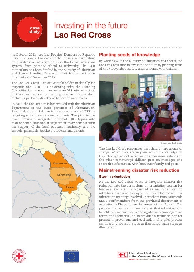 Investing in the future Lao Red Cross In October 2011, the Lao People's Democratic Republic (Lao PDR) made the decision to...