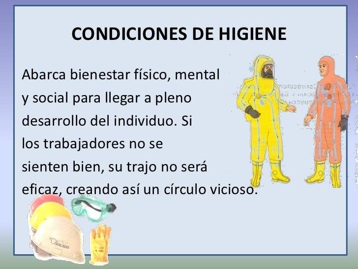 CONDICIONES DE HIGIENE <br />Abarca bienestar físico, mental<br />y social para llegar a pleno <br />desarrollo del indivi...