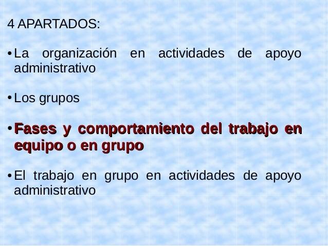 EL GRUPO DE TRABAJO EN  ACTIVIDADES DE APOYO  ADMINISTRATIVO (1):  ● MEJORA LA TOMA DE DECISIONES Y LA  CAPACIDAD DE RESOL...