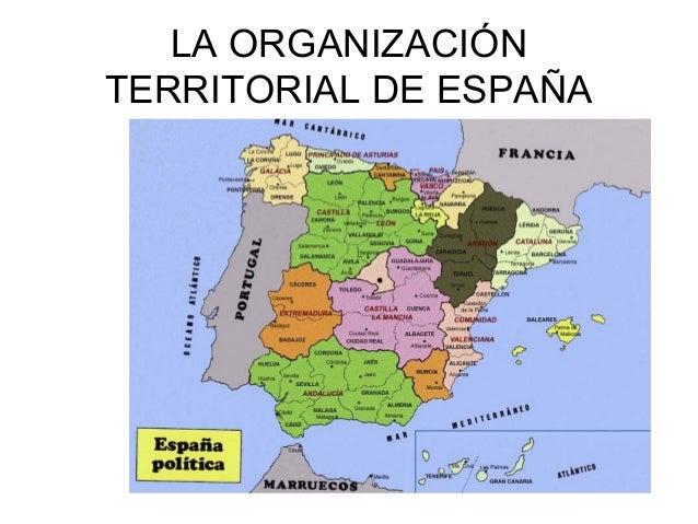 LA ORGANIZACIÓNTERRITORIAL DE ESPAÑA