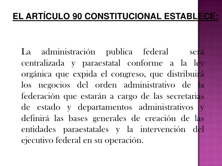 La organizacion administrativa del estado mexicano Slide 3
