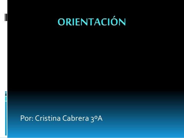 Por: Cristina Cabrera 3ºA