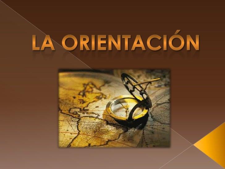 ¿Qué es la orientación?   Son áreas de intervención (orientación para la carrera, en los    procesos de enseñanza-aprendi...