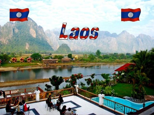 es un país sin salida al mar en el sudeste de Asia, limita con Birmania y China, al noroeste, Vietnam al este, Camboya al ...