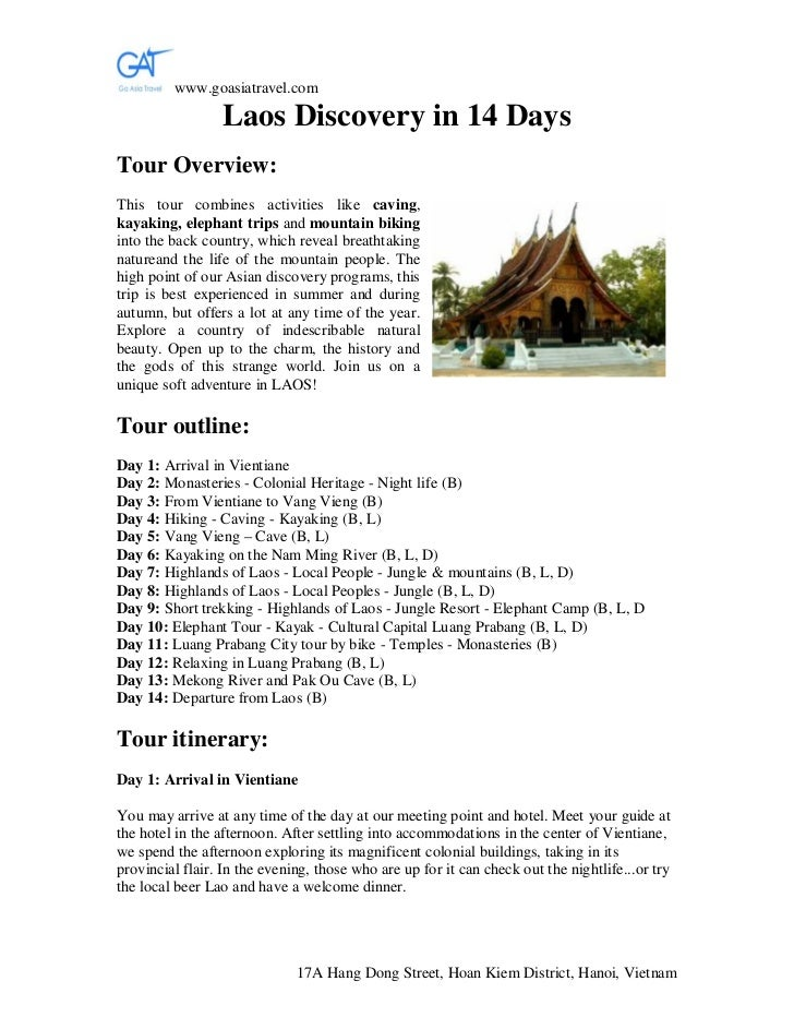 www.goasiatravel.com                 Laos Discovery in 14 DaysTour Overview:This tour combines activities like caving,kaya...