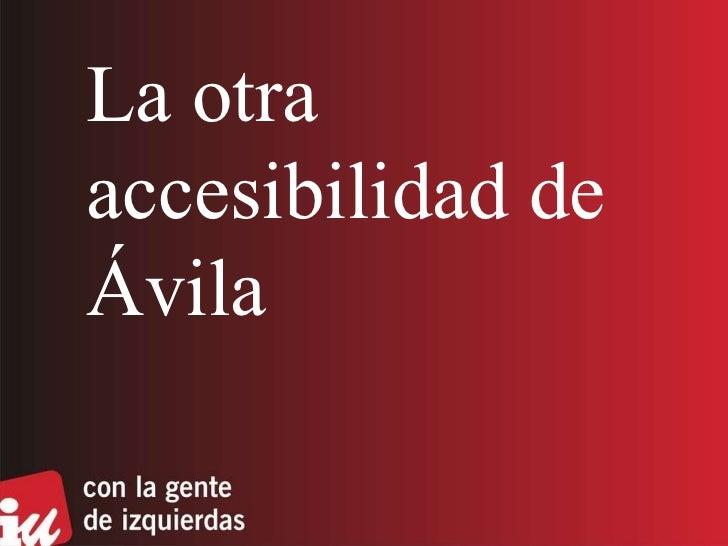 La otra accesibilidad de Ávila