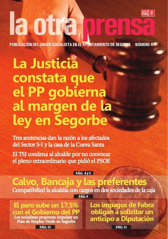 La Justicia constata que el PP gobierna al margen de la ley en Segorbe Tres sentencias dan la razón a los afectados del Se...