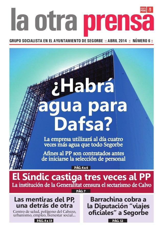 prensaGRUPO SOCIALISTA EN EL AYUNTAMIENTO DE SEGORBE :: ABRIL 2014 :: NÚMERO 6 :: El Síndic castiga tres veces al PP La in...