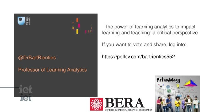 The power of learning analytics to impact learning and teaching: a critical perspective If you want to vote and share, log...