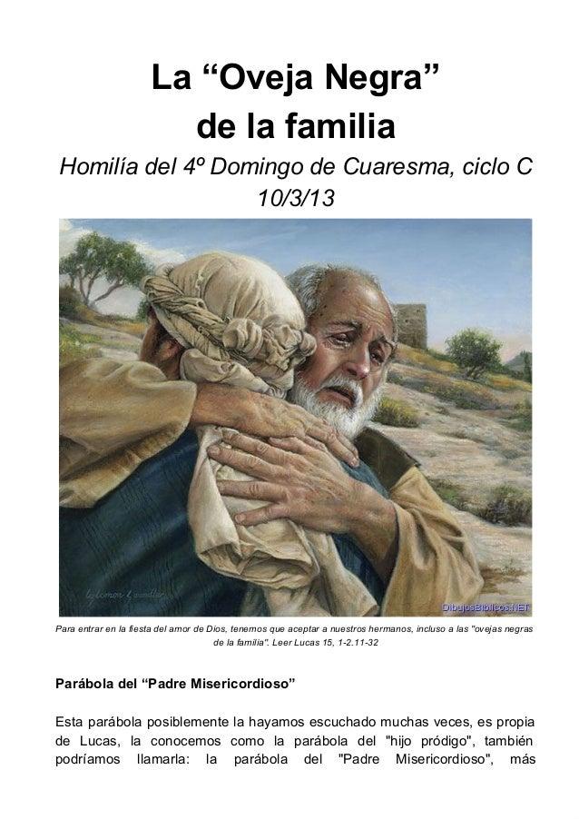 """La""""OvejaNegra""""                        delafamiliaHomilíadel4ºDomingodeCuaresma,cicloC                  10/3/13P..."""
