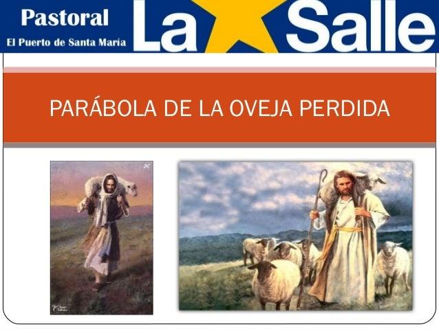 PARÁBOLA DE LA OVEJA PERDIDA