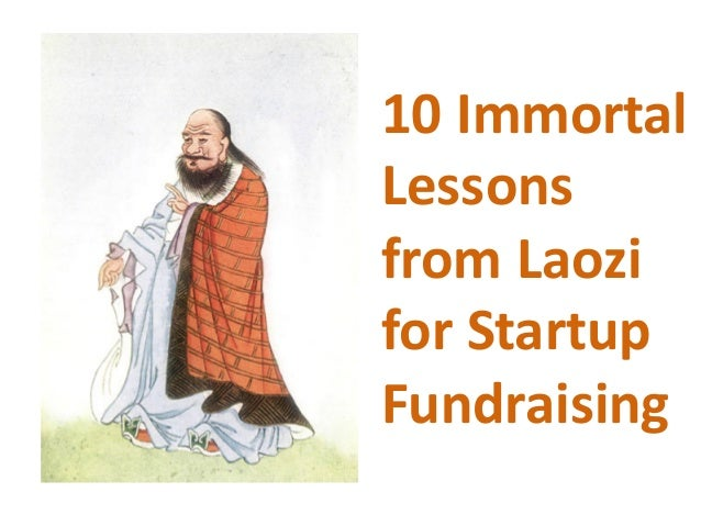10Immortal Lessons fromLaozi forStartup Fundraising