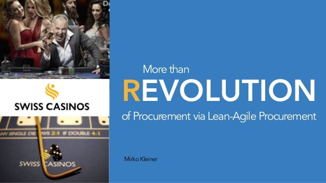 REVOLUTION MirkoKleiner of Procurement via Lean-Agile Procurement More than