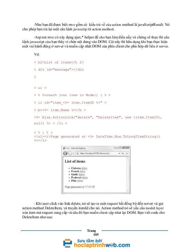 -Như bạn đã được biêt mvc gồm có kiểu trả về của action method là javaScriptResult. Nó cho phép bạn trả lại một câu lệnh j...
