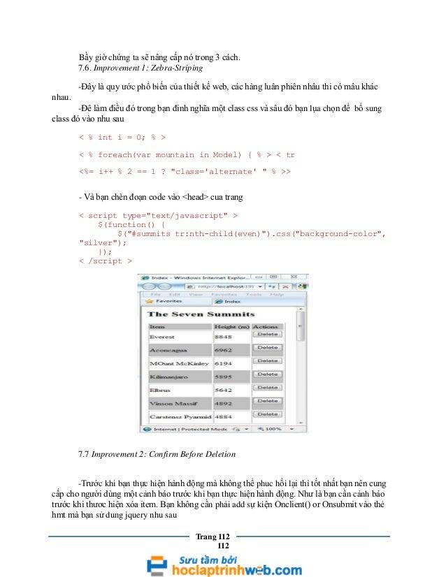 Bầy giờ chứng ta sẽ nâng cấp nó trong 3 cách. 7.6. Improvement 1: Zebra-Striping -Đây là quy ước phổ biến của thiết kế web...