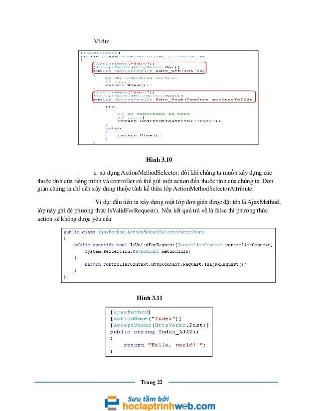 Ví dụ:  Hình 3.10 c. sử dụng ActionMethodSelector: đôi khi chúng ta muốn xây dựng các thuộc tính của riêng mình và control...