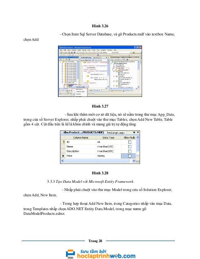 Hình 3.26 - Chọn Item Sql Server Database, và gõ Products.mdf vào textbox Name, chọn Add  Hình 3.27 - Sau khi thêm mới cơ ...