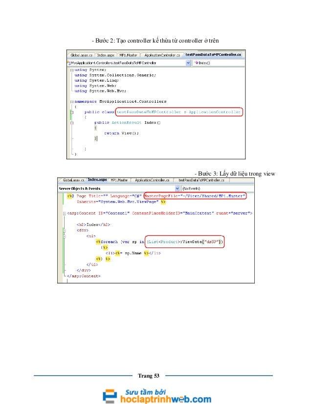 - Bước 2: Tạo controller kế thừa từ controller ở trên  - Bước 3: Lấy dữ liệu trong view  Trang 53
