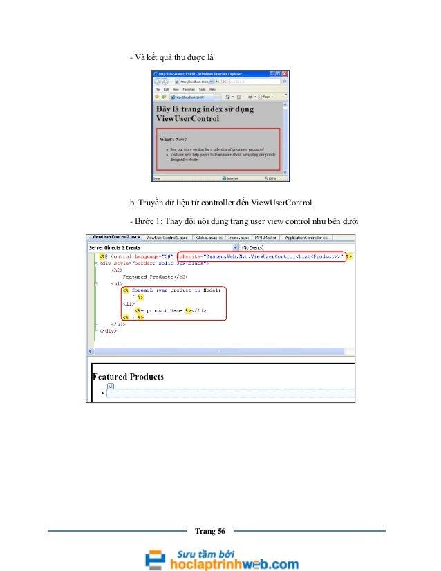 - Và kết quả thu được là  b. Truyền dữ liệu từ controller đến ViewUserControl - Bước 1: Thay đổi nội dung trang user view ...