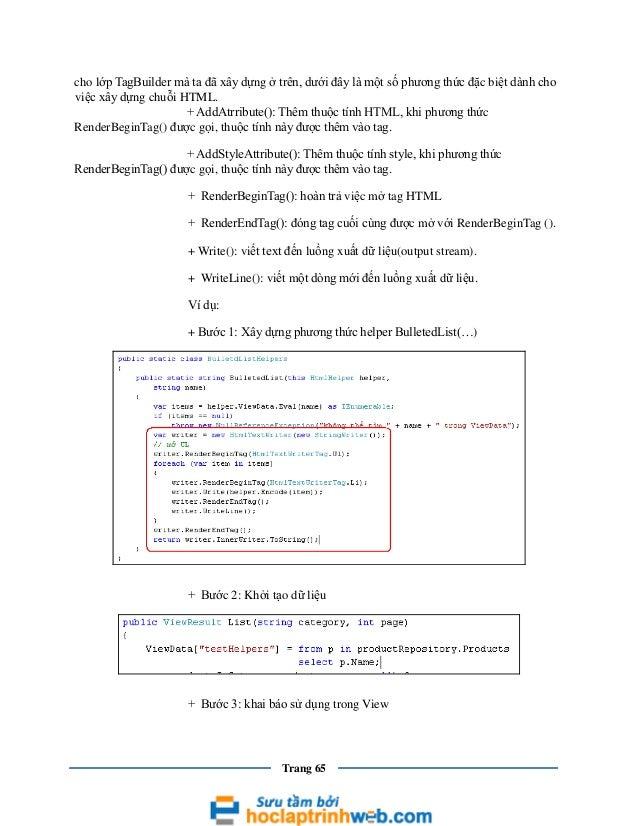 cho lớp TagBuilder mà ta đã xây dựng ở trên, dưới đây là một số phương thức đặc biệt dành cho việc xây dựng chuỗi HTML. + ...