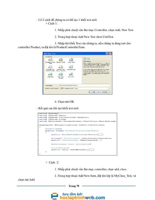 - Có 2 cách để chúng ta có thể tạo 1 khối test mới + Cách 1: 1. Nhấp phải chuột vào thư mục Controller, chọn Add, New Test...