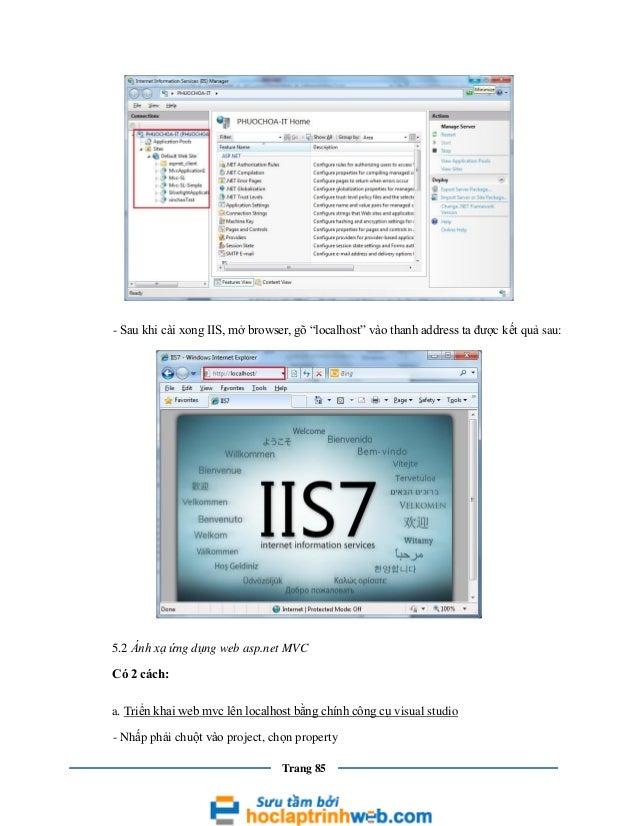 """- Sau khi cài xong IIS, mở browser, gõ """"localhost"""" vào thanh address ta được kết quả sau:  5.2 Ánh xạ ứng dụng web asp.net..."""