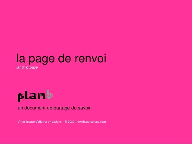 la page de renvoi landing page un document de partage du savoir L'intelligence d'affaires en actions - © 2010 - lewebstrat...