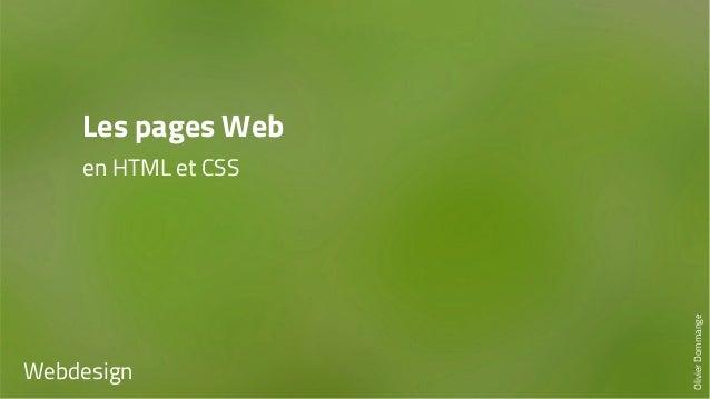 Les pages Web  en HTML et CSS  Webdesign  Olivier Dommange