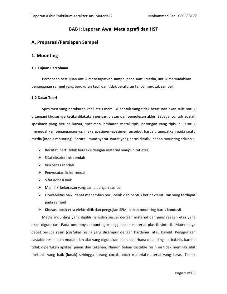 BAB I: Laporan Awal Metalografi dan HST<br />A. Preparasi/Persiapan Sampel<br />1. Mounting<br />1.1 Tujuan Percobaan<br /...