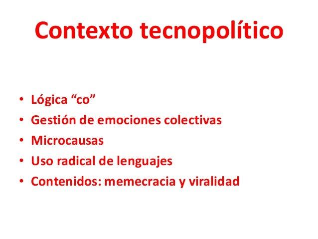 """¿Qué es tecnopolítica? """"Uso táctico y estratégico de las herramientas digitales para la organización, comunicación y acció..."""