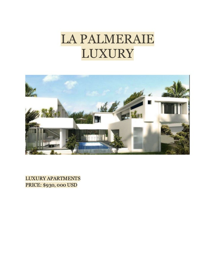 LA PALMERAIE               LUXURYLUXURY APARTMENTSPRICE: $930, 000 USD