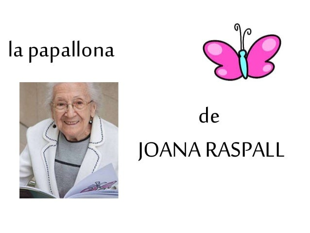 la papallona de JOANA RASPALL