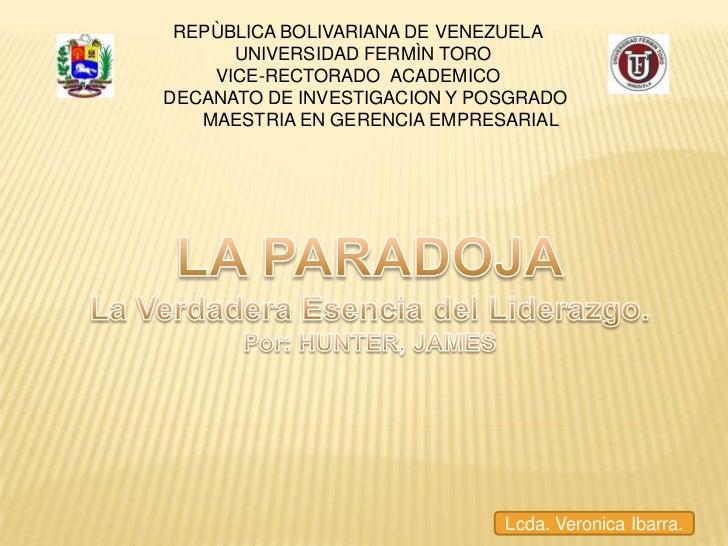 REPÙBLICA BOLIVARIANA DE VENEZUELA   UNIVERSIDAD FERMÌN TORO VICE-RECTORADO  ACADEMICO    DECANATO DE INVESTIGACION Y POS...