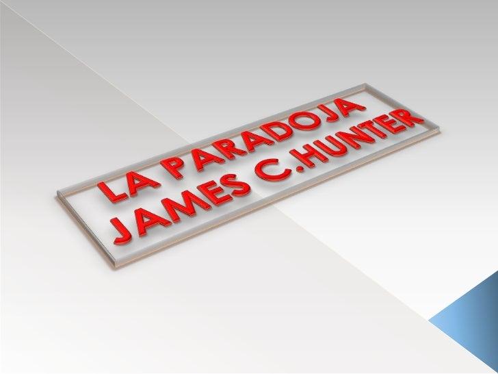 LA PARADOJA <br />JAMES C.HUNTER<br />