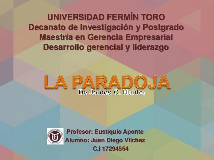 UNIVERSIDAD FERMÍN TORODecanato de Investigación y Postgrado  Maestría en Gerencia Empresarial   Desarrollo gerencial y li...