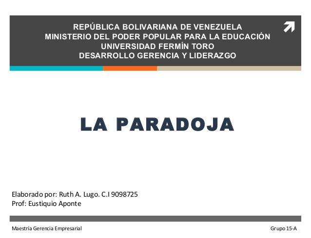 REPÚBLICA BOLIVARIANA DE VENEZUELA   MINISTERIO DEL PODER POPULAR PARA LA EDUCACIÓN  UNIVERSIDAD FERMÍN TORO  DESARROLLO ...