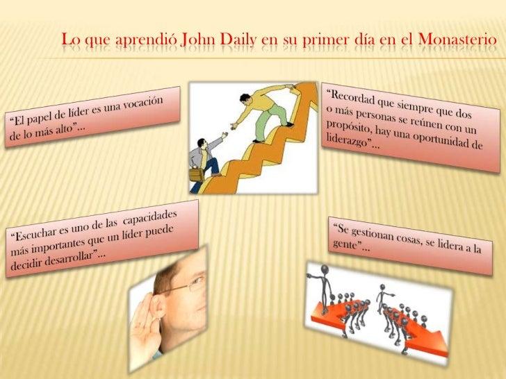 Lo que aprendió John Daily en su primer día en el Monasterio