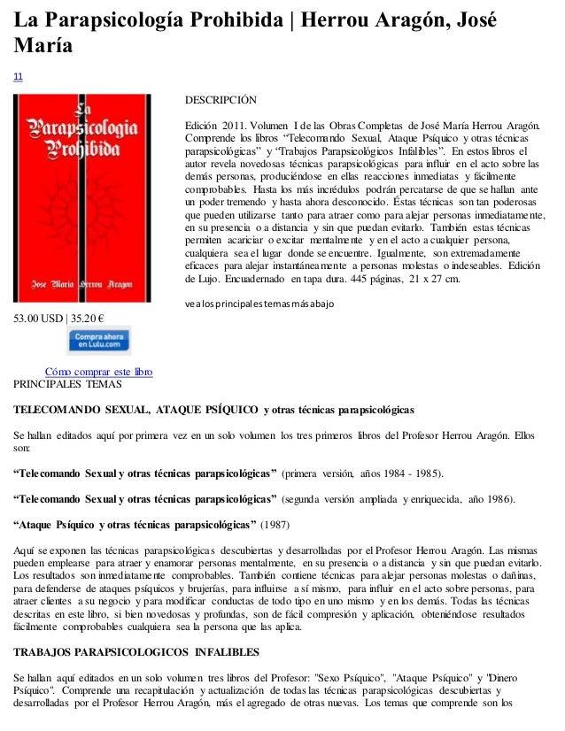 La Parapsicología Prohibida | Herrou Aragón, José  María  11  53.00 USD | 35.20 €  Cómo comprar este libro  DESCRIPCIÓN  E...