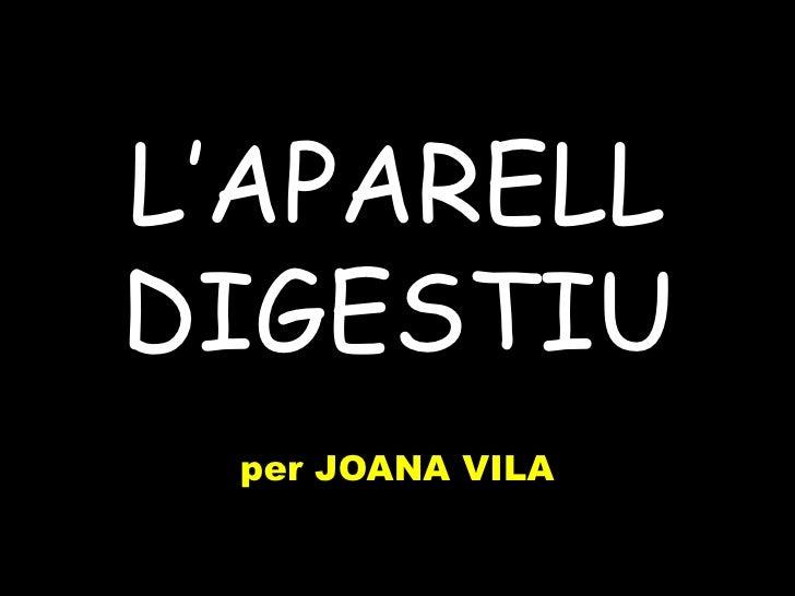 L'APARELLDIGESTIU per JOANA VILA